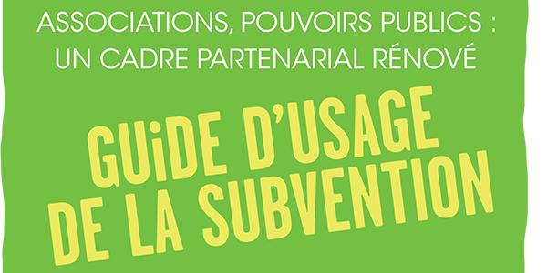 Un nouveau guide pour faciliter l'usage de la subvention