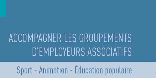 Questionnaire sur le Guide d'accompagnement des Groupements d'employeurs associatifs