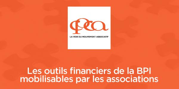 Les outils de la BPI mobilisables par les associations