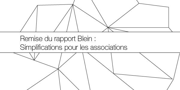 """Remise du rapport Blein """"Simplifications pour les associations"""""""