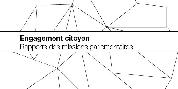 Engagement citoyen : rapports des missions parlementaires