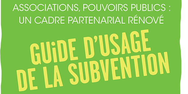 Un nouveau guide pour faciliter l'usage de la subvention