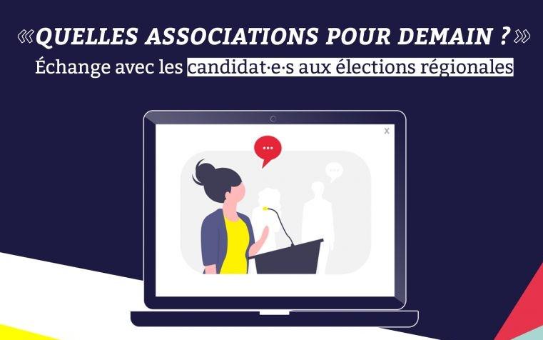 Régionales 2021 : échanges avec les candidat.e.s sur les enjeux associatifs