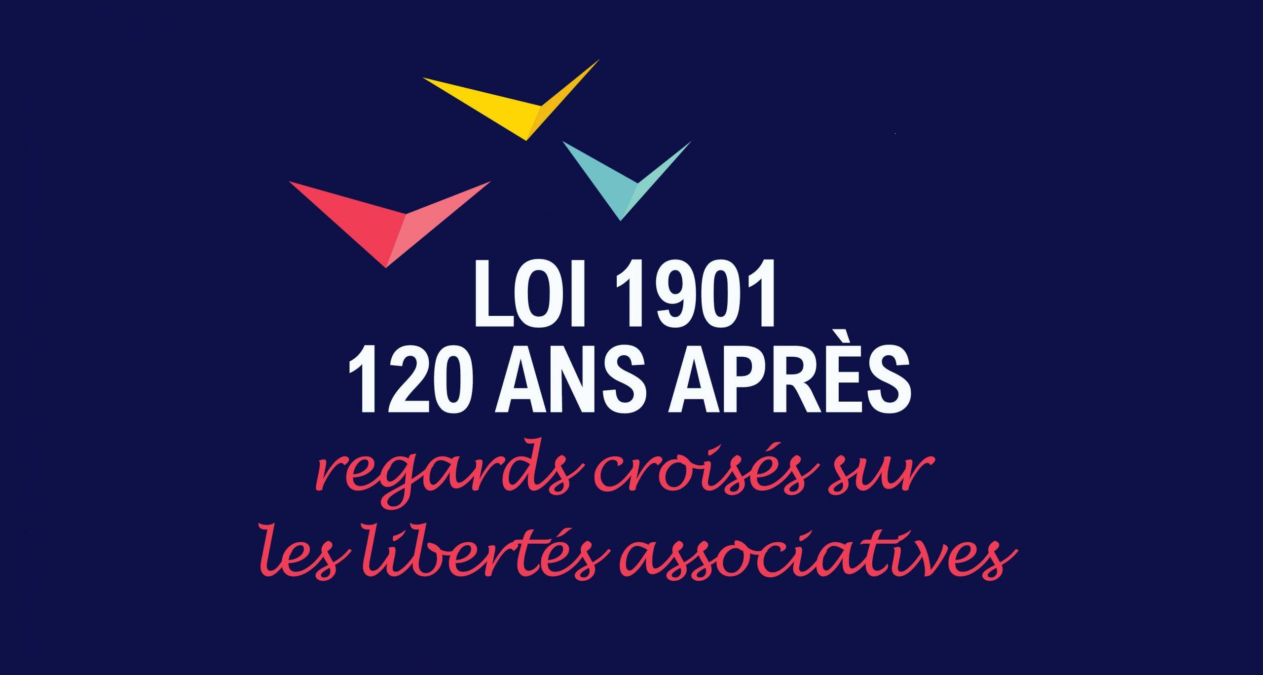 Les 120 ans de la loi 1901 : la conférence-débat