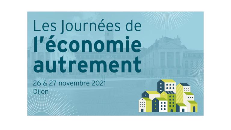 26 et 27 novembre : Les Journées de l'Economie Autrement