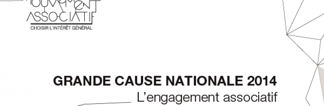 Grande cause nationale : l'engagement associatif