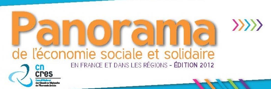 """""""Panorama de l' Economie Sociale et Solidaire en France et dans les Régions"""", par l'Observatoire National de l'Economie Sociale et Solidaire"""