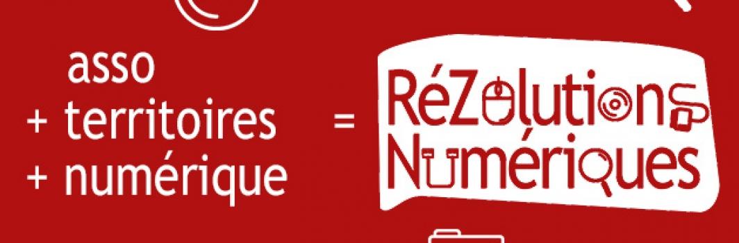 Les RéZolutions Numériques : le tour de France des assos et du numérique