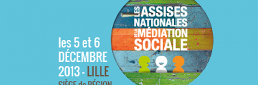 Assises nationales de la médiation sociale