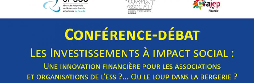 Le Mouvement associatif Picardie / Conférence – débat : Les Investissements à impact social