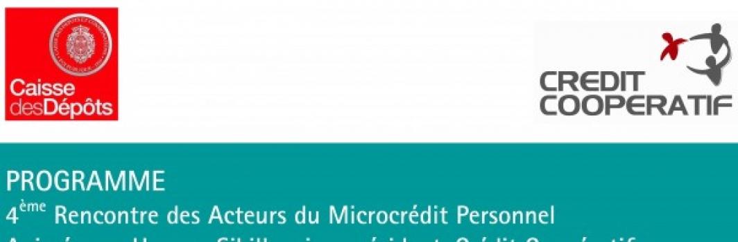 4ème rencontre des acteurs du microcrédit personnel