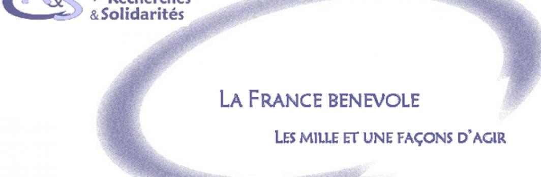 R&S : La France bénévole – Les 1001 façons d'agir
