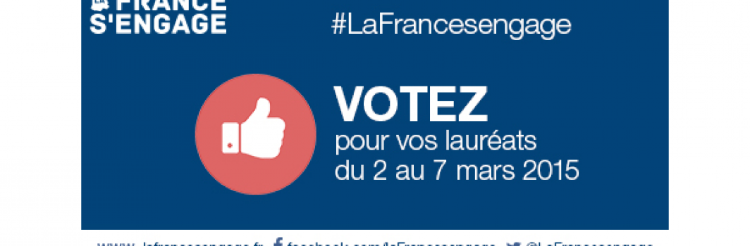 """Votez pour les futurs lauréats de """"La France s'engage"""""""