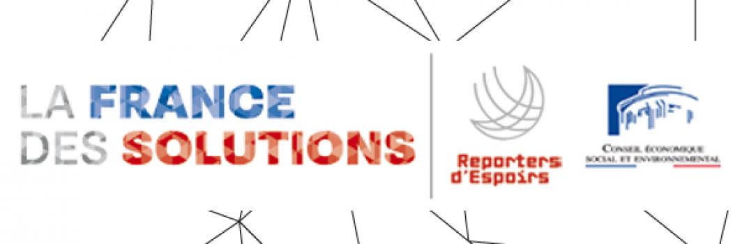 La France des Solutions – Reporters d'Espoirs