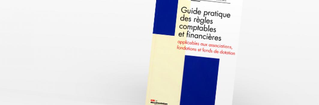 Guide pratique des règles comptables et financières 2011