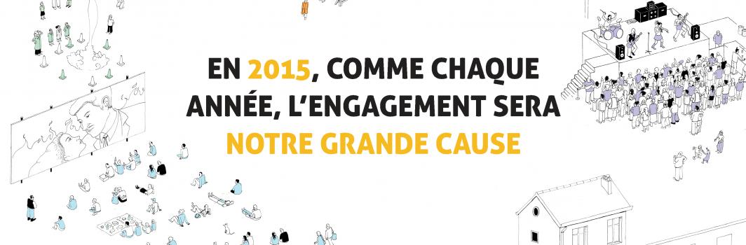 En 2015, comme chaque année, l'engagement sera notre grande cause