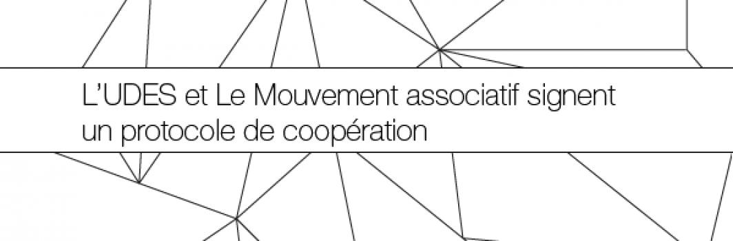 CP –  L'UDES et le Mouvement associatif signent un protocole de coopération